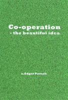 Cover for 'Co-operation - the beautiful idea'