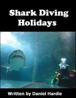 Cover for 'Shark Diving Holidays'