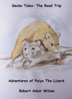 Cover for 'Gecko Tales: The Road Trip - Adventures of Paiya The Lizard'