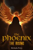 Cover for 'The Phoenix: The Rising'