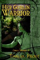 Cover for 'Her Goblin Warrior'