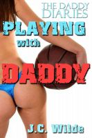 Cover for 'Playing with Daddy: Daddy Sex Story'