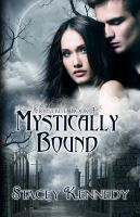 Cover for 'Mystically Bound (Frostbite, Book Three)'