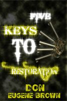 Cover for 'Five Keys To Restoration'