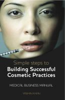 Cover for 'Simple Steps To Building a Cosmetic Practice'