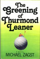 Cover for 'The Greening of Thurmond Leaner'