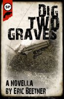 Cover for 'Dig Two Graves'