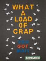 Cover for 'What a Load of Crap; You Got Mail'