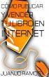 Cómo publicar y vender tu libro en Internet by Juanjo Ramos