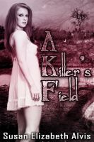 Cover for 'A Killer's Field'
