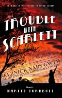 Cover for 'The Trouble with Scarlett'