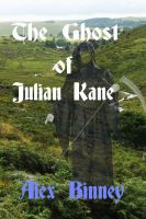 Cover for 'The Ghost of Julian Kane'