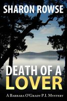 Cover for 'Death of a Lover: A Barbara O'Grady Mystery'