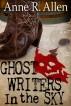 Ghostwriters In The Sky by Anne R. Allen