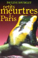 Cover for 'Petits meurtres à Paris'