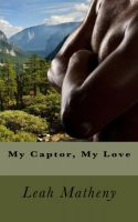 Cover for 'My Captor, My Love'