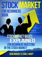 John Border - Stock Market For Beginners Book
