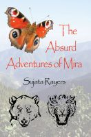 Cover for 'The Absurd Adventures of Mira'