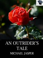 Cover for 'An Outrider's Tale'