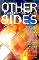 Cover for 'Other Sides: 12 Webfiction Tales'