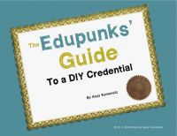 Cover for 'The Edupunks' Guide to a DIY Credential'