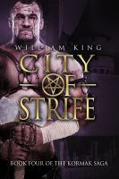 Cover for 'City of Strife (Kormak Book Four)'