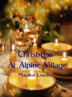 Cover for 'Christmas At Alpine Village'