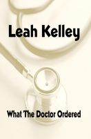 Cover for 'What the Doctor Ordered'