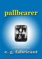 Cover for 'Pallbearer'