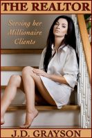Cover for 'The Realtor: Serving her Millionaire Clients'