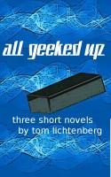 Tom Lichtenberg - All Geeked Up