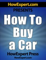 Cover for 'How to Buy a Car - Your Step-by-Step Guide in Buying a Car Without Getting Ripped Off'