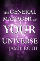 Cover for 'The General Manager of Your Universe'