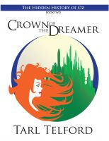 Cover for 'Crown of the Dreamer (The Hidden History of Oz, Book Two)'