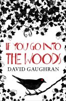 Cover for 'If You Go Into The Woods'