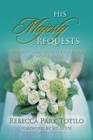 Cover for 'His Majesty Requests: A Prophetic Significance of the Jewish Wedding for the Bride of Christ'