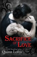 Cover for 'Sacrifice of Love: Book 7 of the Grey Wolves Series'