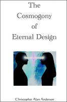 Cover for 'The Cosmogony of Eternal Design'