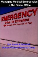 Cover for 'Managing Medical Emergencies In The Dental Office'
