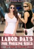 Labor Day's for Working Girls by Kris Kreme