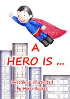 Cover for 'A Hero Is'