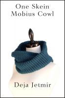 Cover for 'One Skein Mobius Cowl'