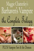 Cover for 'Barhaven's Vampire: The Complete Trilogy Plus: Vampire Seri and the Demon'