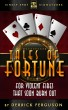 Tales of Fortune: For Violent Fires That Soon Burn Out by Derrick Ferguson
