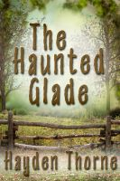 Cover for 'The Haunted Glade'