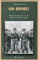 Cover for 'Go Home!. Intervenciones de la CIA y los marines en America Latina'