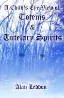Cover for 'A Child's Eye View of Totems and Tutelary Spirits'