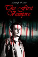 Cover for 'The First Vampire (Prequel to the Venefica series)'
