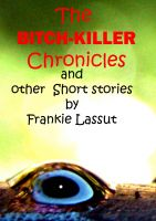 The Bitch-Killer Chronicles cover