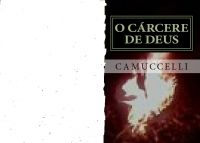 Cover for 'O Carcere De Deus'